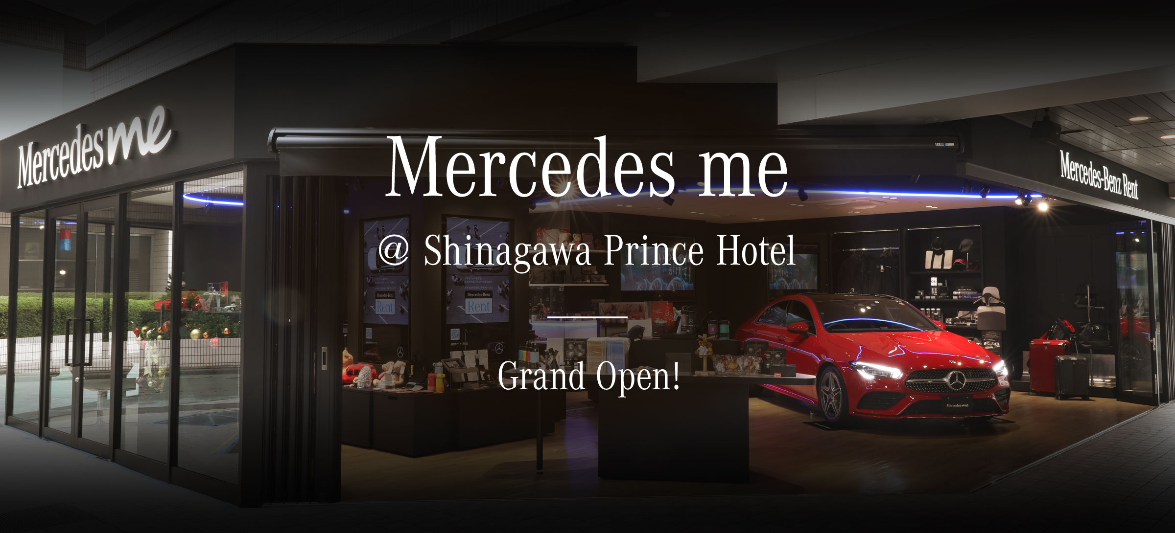 Mercedes me @ Shinagawa Prince Hotel Grand Open!
